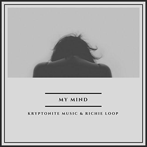 Kryptonite Music & Richie Loop