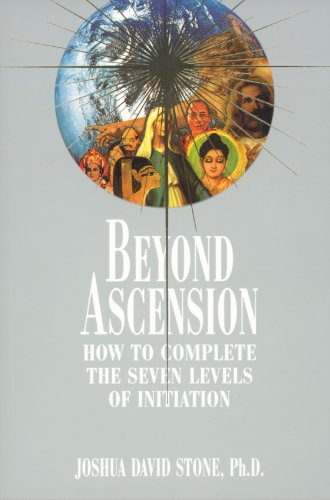 Beyond Ascension: How to Complete the Seven Levels of Initiation (Complete Ascension Book 3) (English Edition)