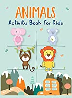 Animals Activity Book for Kids: Amazing Animals Activity Book with Coloring, Mazes, How to Draw, Animal Alphabet and Wordsearch for Kids Ages 4-8, 4-9, 5-10 Over 70 Pages of Fun Activities, Fun Kid Workbook
