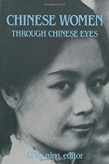 Chinese Women Through Chinese Eyes (East Gate Books)