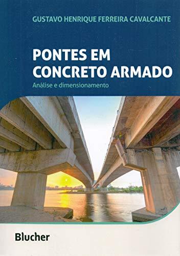 Pontes em Concreto Armado: Análise e Dimensionamento