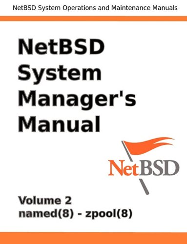 Netbsd System Manager's Manual - Volume 2