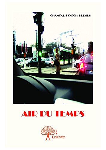 Air du temps (CLASSIQUE) (French Edition)