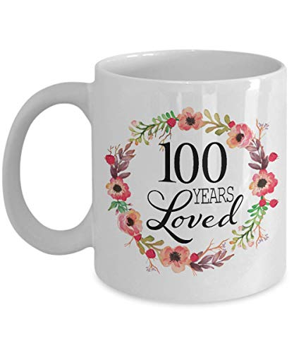 100th Birthday Gifts for Women - Gift for 100 Year Old Female - 100 Years Loved Since 1920 - White Coffee Mug for Wife Mom Nana Grandma Her