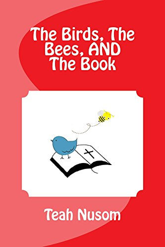 The Birds, The Bees, AND The Book (English Edition)