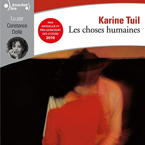 Les choses humaines Audiobook By Karine Tuil cover art