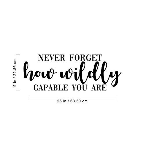 Vinyl Wall Art Decal, Wildly Capable You Are, 9' x 25', Self-esteem Quote Wall Stickers Quotes Stickers Decor