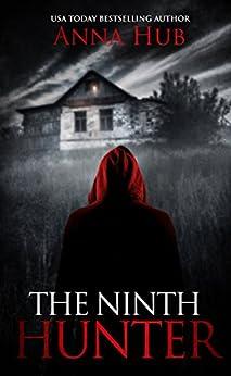 The Ninth Hunter by [Anna Hub]