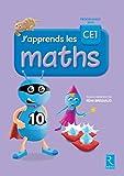 J'apprends les maths CE1 - Livre de l'élève - Programme 2016