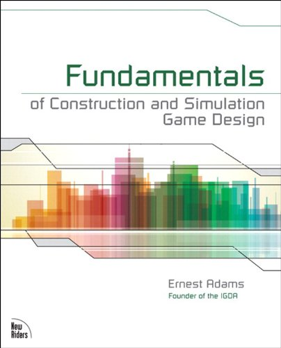 Fundamentals of Construction and Simulation Game Design (English Edition) PDF Books