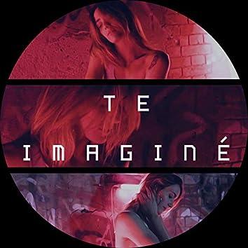Te Imaginé