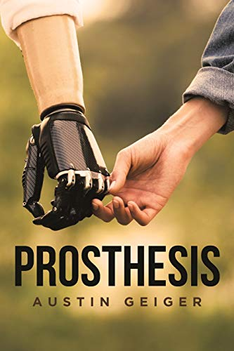 Compare Textbook Prices for Prosthesis  ISBN 9781646284894 by Geiger, Austin