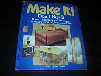 Make It! Don't Buy It! 0878574506 Book Cover