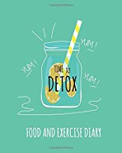 Food And Exercise Diary: Daily Journal To Track Diet, Nutrition, Exercise And Weight Loss. Suitable For Slimming Clubs And Calorie Counting (Detox Health, Slim Plan)