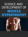 SCIENCE AND DEVELOPMENT OF MUSCLE HYPERTROPHY: BUILD MUSCLE (English Edition)