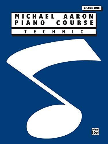 Michael Aaron Piano Course Technic: Grade 1