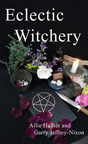 Eclectic Witchery (English Edition)