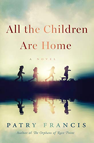 Image of All the Children Are Home: A Novel