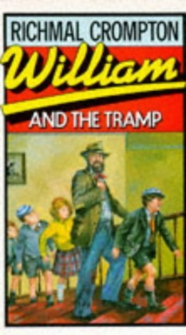William and the Tramp by Richmal Crompton (2000-11-01)