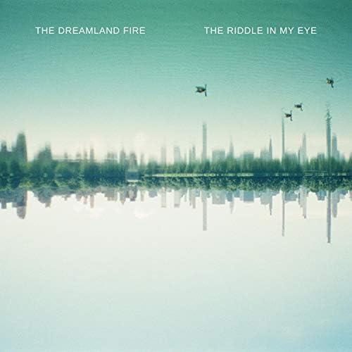 The Dreamland Fire