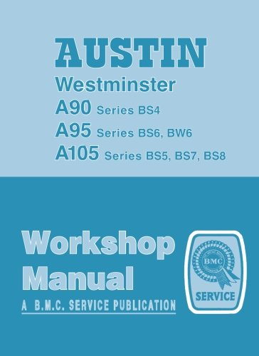 AUSTIN Westminster A90, A95 AND A105 WORKSHOP MANUAL.