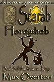 The Amarnan Kings, Book 5: Scarab - Horemheb (Ancient Egypt Historical Fiction Novels)