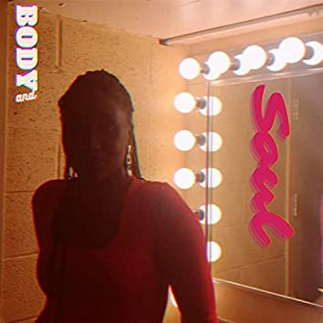 Body and Soul (feat. Pascale Cloristin)