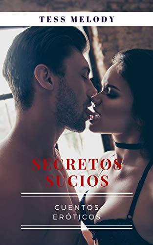 Secretos sucios – Cuentos eroticos
