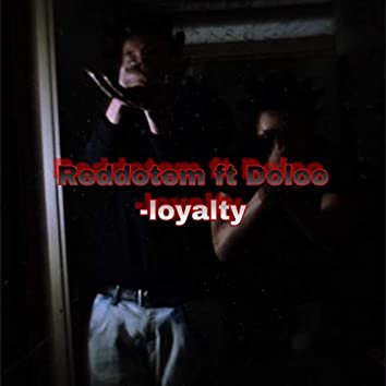 Loyalty (feat. Doloo)