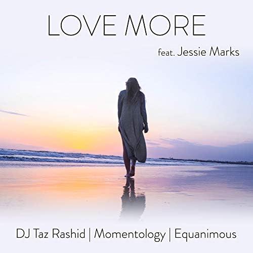 DJ Taz Rashid and Momentology and Equanimous