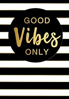 Good Vibes Only Inspirational Quote Notebook (A5): A Classic Ruled/Lined Notebook/Journal with Motivational Quotes on Each Page (Cute Notebooks, Journals and Other Gifts for Women and Teen Girls)
