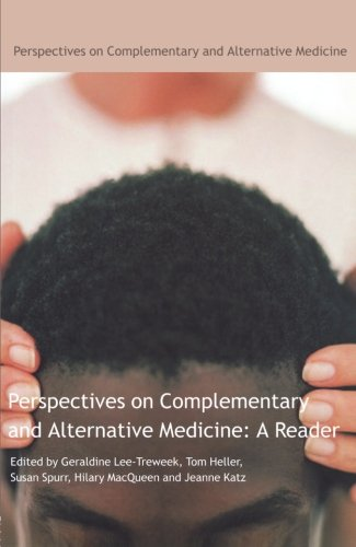 Perspective on Complementary and Alternative Medicine: A Reader