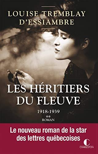 1918-1939: Les héritiers du fleuve, T2