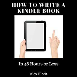 How to Write a Kindle Book: In 48 Hours or Less cover art
