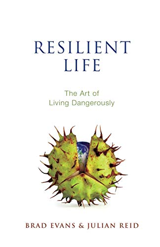 Image of Resilient Life: The Art of Living Dangerously