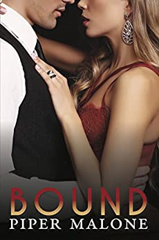 Bound: Book Two, The Reign Series by [Piper Malone]