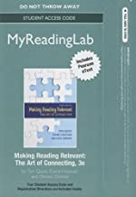 NEW MyReadingLab™ with Pearson eText -- Instant Access -- for Making Reading Relevant: The Art of Connecting (Myreadinglab (Access Codes))