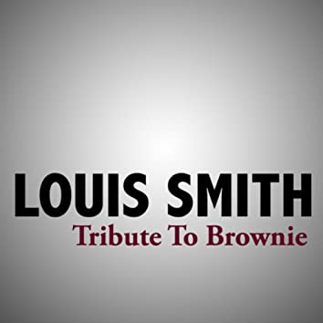 Tribute To Brownie