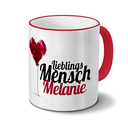Tasse mit Namen Melanie - Motiv Lieblingsmensch - Namenstasse, Kaffeebecher, Mug, Becher, Kaffeetasse - Farbe Rot