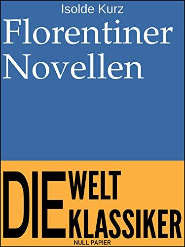 Florentiner Novellen (Klassiker bei Null Papier)