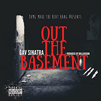 Out The Basement