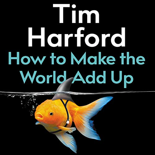 How to Make the World Add Up  By  cover art