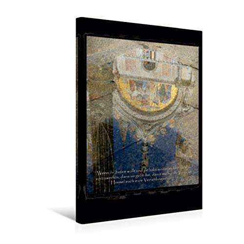 Premium Textil-Leinwand 30 cm x 45 cm hoch, Ein Motiv aus dem Kalender Christliche Monatssprüche 2016 | Wandbild, Bild auf Keilrahmen, Fertigbild auf echter Leinwand, Leinwanddruck (CALVENDO Glaube);CALVENDO Glaube
