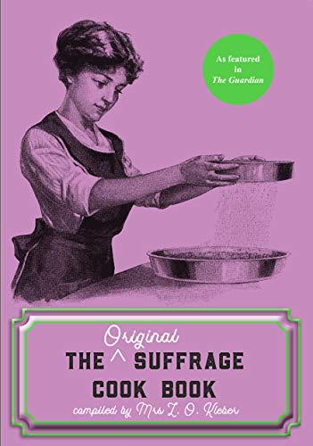 Kleber, L: Original Suffrage Cook Book