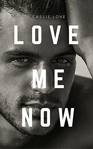 Love Me Now: Innamorata del capo (Italian Edition)