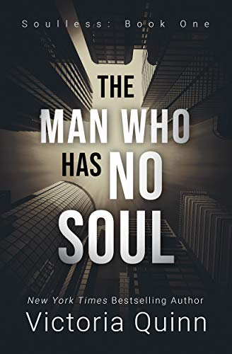 The Man Who Has No Soul (Soulless Book 1)