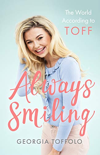 Always Smiling: The World According to Toff (English Edition)