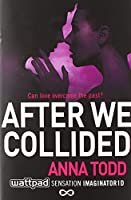 After We Collided (Volume 2) (The After Series)