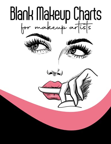 """Face Charts for Makeup Artists Blank: Basic Face Charts To Practice Makeup, Professional Blank Face Chart for Make-up Artist (120 Pages) for Beauty School Students & Makeup Artists. Size: 8.5"""" x 11"""""""