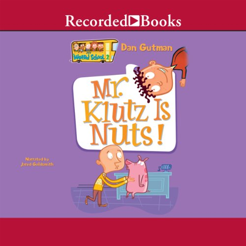 Mr. Klutz Is Nuts! audiobook cover art